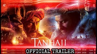 Tanhaji: The Unsung Warrior Official Trailer | Ajay Devgn | Saif Ali Khan | Kajol | Tanhaji Movie