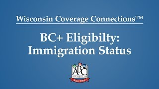 BadgerCare Plus: Immigration Rules