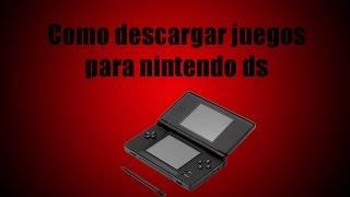 Como Descargar Juegos Para Nintendo Ds