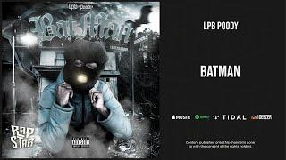 LPB Poody - ''Batman''
