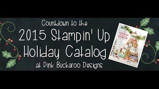Stampin' Up 2015 Holiday Catalog Favorites