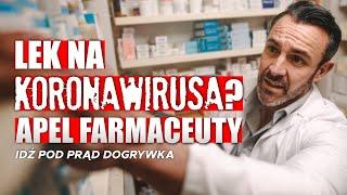 Czy jest lek na koronawirusa? Farmaceuta w IPP SERWIS INFORMACYJNY 2020.03.30