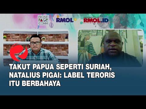 Takut Papua Seperti Suriah, Natalius Pigai: Label Teroris Itu Berbahaya