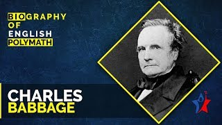 Charles Babbage Biography in English | Father of Computer