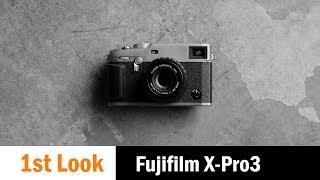 First Look: The Titanium Clad Fujifilm X-Pro3