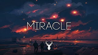 Miracle | Ambient Mix