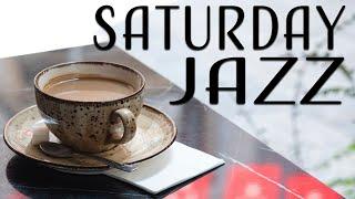 Saturday Jazz - Gentle Piano Jazz Playlist For Dream & Lazy Weekend