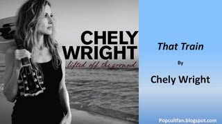 Chely Wright - That Train (Lyrics)