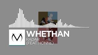 [Indie Dance]   Whethan   Radar (Feat. HONNE)