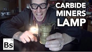 Carbide Miner's Lamp - Bringing History Back to Life!
