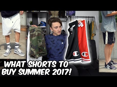 WHAT SHORTS TO BUY FOR SUMMER 2017!