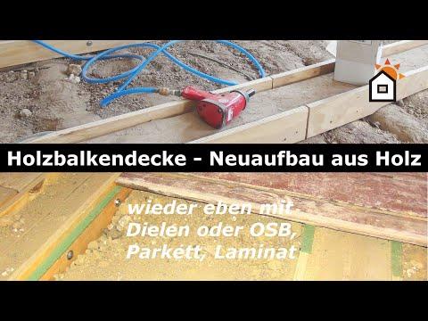 Holzbalkendecke - neuer ebener Aufbau aus Holz
