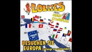 """Lollies feat. Geier Sturzflug """"Besuchen Sie Europa (solange es noch steht)"""" Version 2017"""