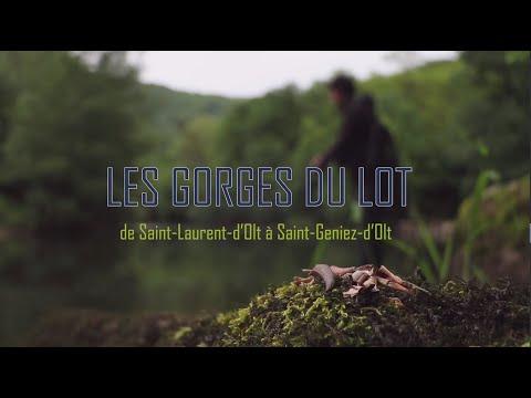 Les gorges du Lot ( no kill) + Saint Geniez-dOlt et Saint Laurent-d'Olt,