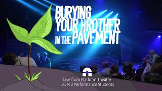 Burying Your Brother in the Pavement - Level 2 Performance 30/06