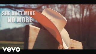 Justin Moore She Ain't Mine No More