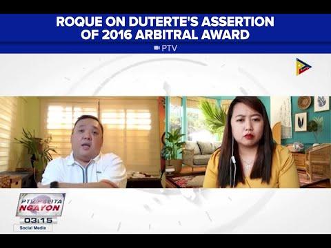 [News5]  Roque: Pres. Duterte, consistent ang posisyon kaugnay sa 2016 arbitral award