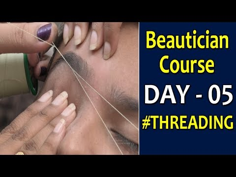 Threading || #EyebrowShaping || Beautician Course DAY 5 ...