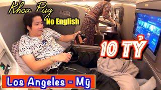 Giấc Mơ Mỹ!? - Cầm 10 Tỷ Trên Business Class Khoa Pug Đáp Xuống Phi Trường Los Angeles - California