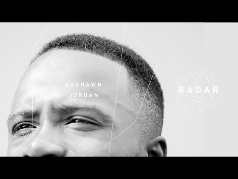 Dashawn Jordan | RADAR Part