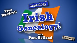 How To Research Your Irish Genealogy