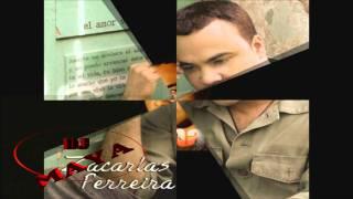 Zacarias Ferreira - Solo Tu y Nadie Mas