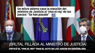 """El ministro, contra el """"viva el Rey"""". Brutal pillada a Campo con el micro abierto"""