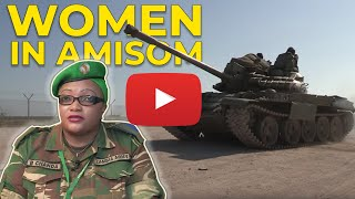 WOMEN IN AMISOM MILITARY | AMISOM FEMALE PEACEKEEPERS