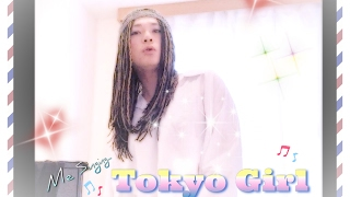 ACE OF BASE  - TOKYO GIRL  (Tribute covered by AKANE)