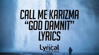 Call Me Karizma - God (Damnit) video