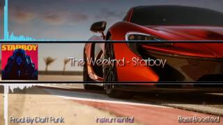 The Weeknd – Starboy (Instrumental) (Bass Boosted)
