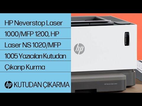 HP Neverstop Laser 1000, MFP 1200 ve HP Laser NS 1020, MFP 1005 Yazıcı Serilerini Kutudan Çıkarıp Kurma