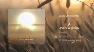 09. Zeus   Domek W Górach
