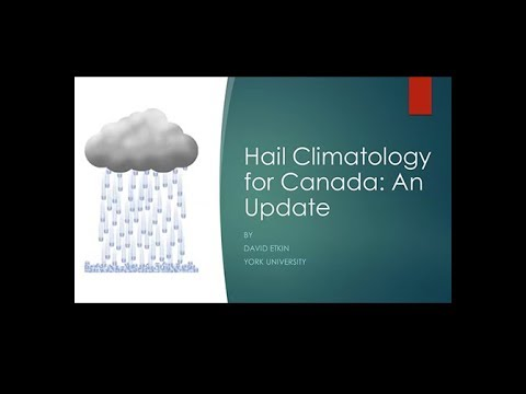 ICLR Friday Forum: Hail Climatology for Canada: