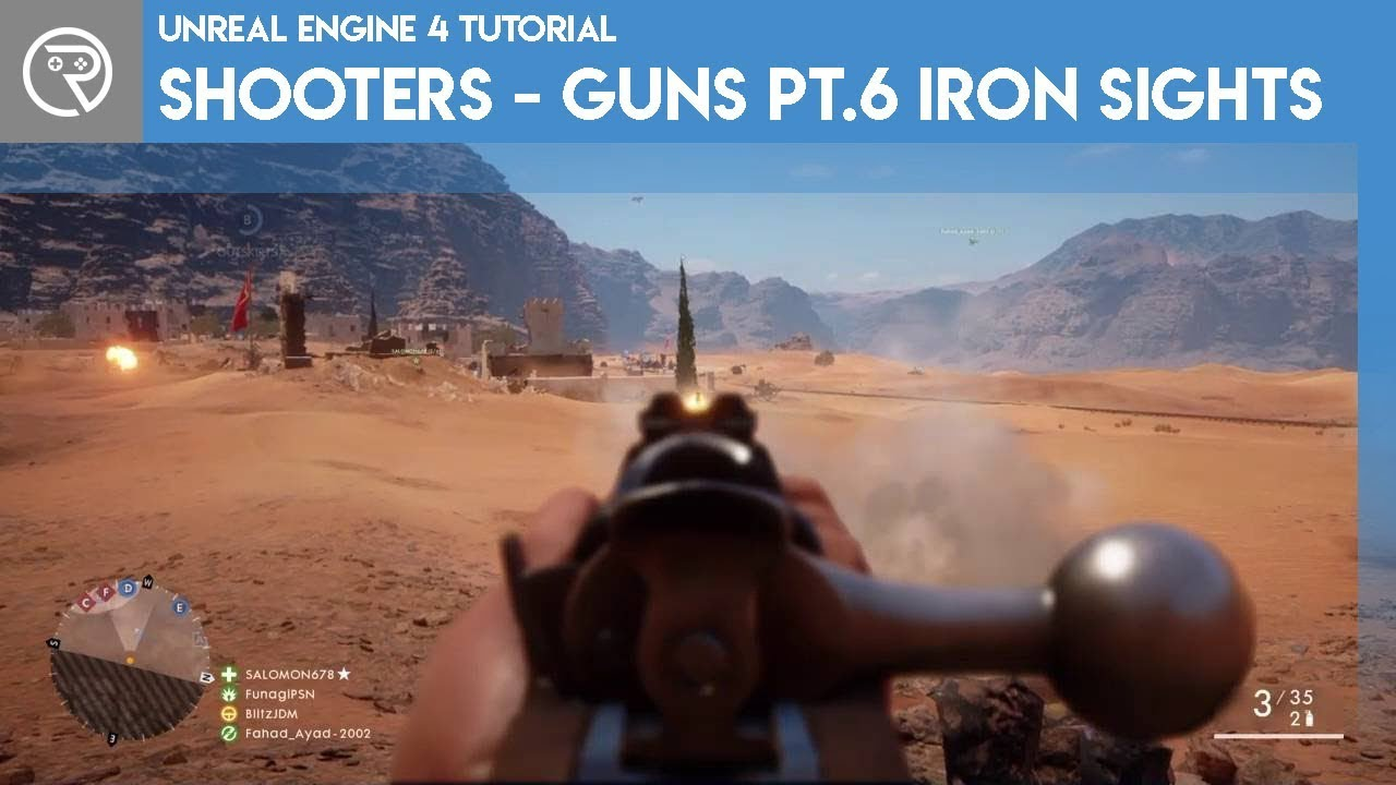 Unreal Engine 4 Tutorial - Shooter - Part 6 Iron Sights