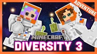 Alien LIFE?! | Diversity 3 -  Ep. 3