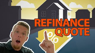 A quick and easy way to get a Mortgage Refinance Quote | Refinance Tips