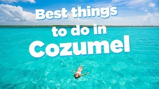 Things to do in Cozumel on a cruise