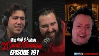 2 Drink Minimum - Episode 191
