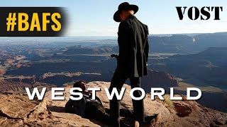 Westworld Saison 1 – Bande Annonce VOSTFR - 2016