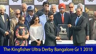 The Kingfisher Ultra Derby Bangalore Gr 1 2018 Presentation Ceremony