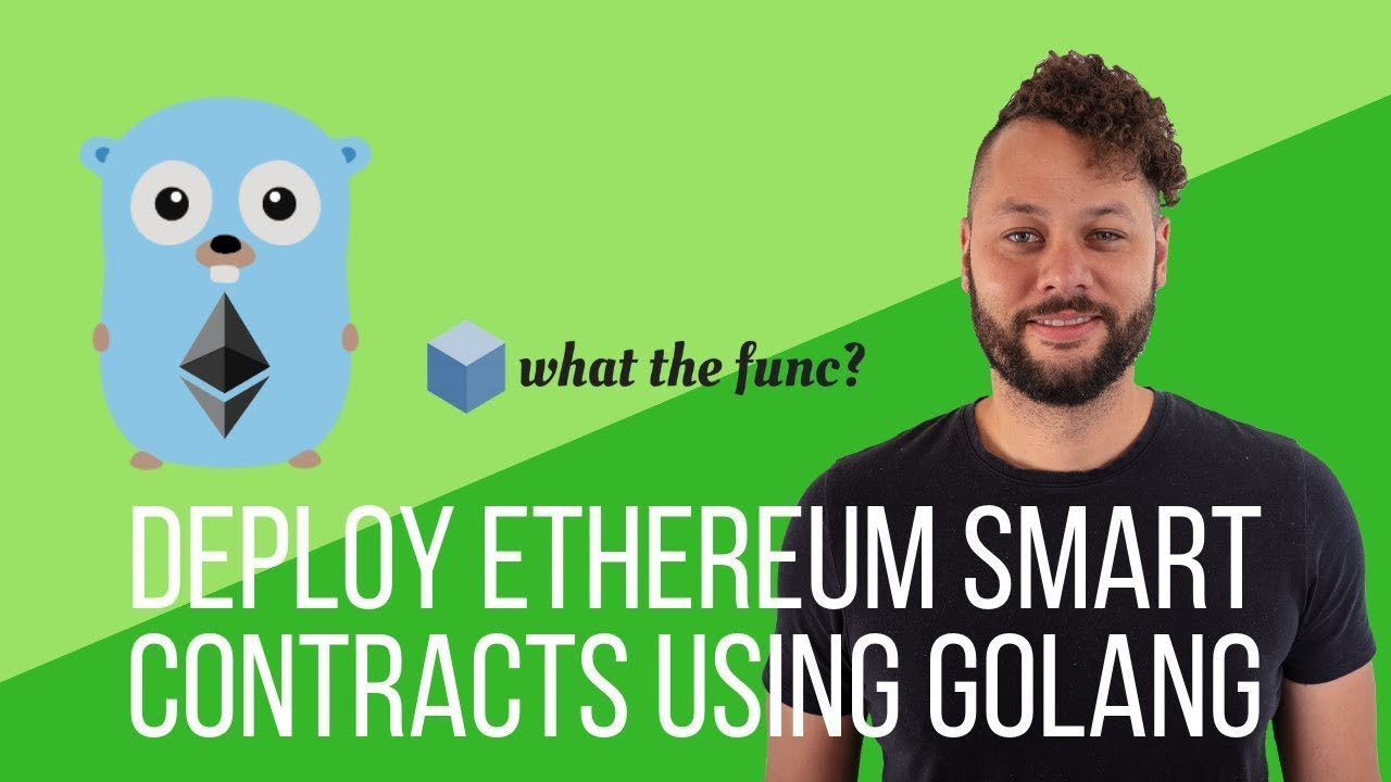 Deploy Ethereum Smart Contracts Using Golang