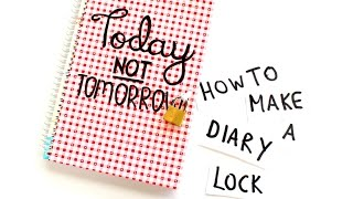 How to Make a Diary Lock in Under 5 Minutes!