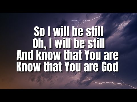I Will Be Still | Bethel Music (feat. Amanda Cook)