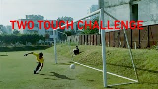 TWO TOUCH CHALLENGE | TROBLINBOYZ TWO TOUCH CHALLENGE