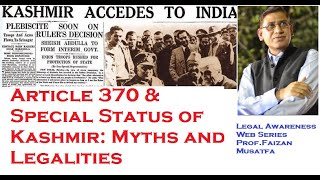 Article 370 & Special Status of Kashmir: Myths and Legalities