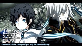 ENGLISH Devil Survivor 2 OP - 'Take Your Way' [Jefferz]
