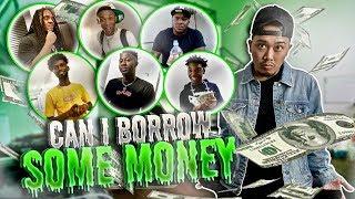 Asking My Friends to BORROW Money!! | Loyalty Test (Ft. Dub, B. Lou, Poudii, Charc, Ty & T.O.