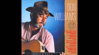 I'll Never Be In Love Again : Don Williams