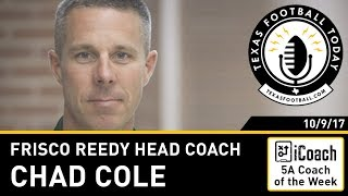 Texas Football Today interview: Frisco Reedy head coach Chad Cole